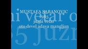 mustafa sabanovic i juzni vetar 1985 - oto devel adava mangljan