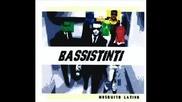 Bassistinti - Donne, sole, mare, birra, luna e musica Ska