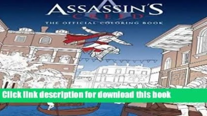 Read Assassin s Creed: The Official Coloring Book