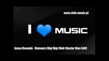 Inusa Dawuda - Rumours Digi Digi (bob Sinclar Remix Edit)