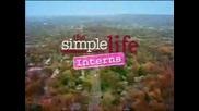 Simple Life 1 Епизод 1 Част