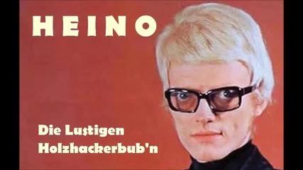 Heino - Die Lustigen Holzhackerbuam