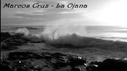 Marcos Cruz - La Ojana