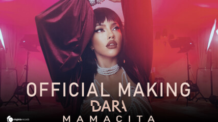 DARA - MAMACITA (Official Making)