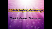 Dj Befo Project - Overcharge (bulgarian trance music)