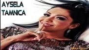 Aysela - Tamnica