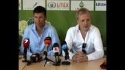 Гриша Ганчев представи новия треньор на Литекс - Красимир Балъков