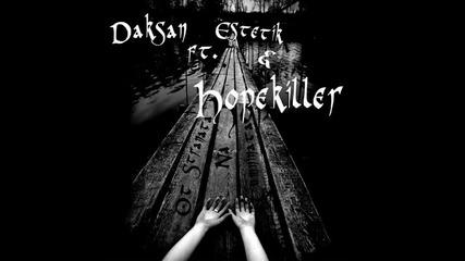 Daksan ft. Estetik & Hopekiller - От Страната На Тъмнината