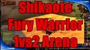 Shikaote, 1vs2 arena, fury, warrior
