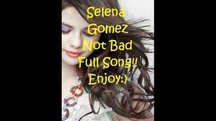 Selena Gomez - Not bad (full song)