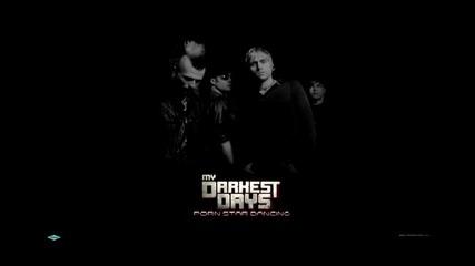 My Darkest Days - Still Worth Fighting For [+ bg subs]