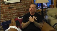 James Hetfield Оn Seeking Validation - Part 2