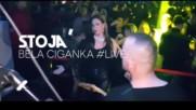 Stoja - Bela Ciganka Live