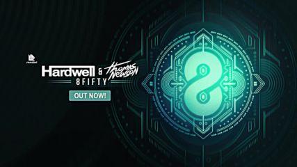 Hardwell Thomas Newson - 8fifty