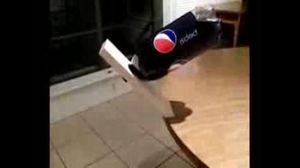 Много як номер със Пепси и Дъска много яко