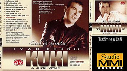 Ivan Kukolj Kuki i Juzni Vetar - Trazim te u casi (hq) (bg sub)