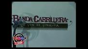 Banda Carrillera - Amor De Viernes