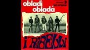 Облади , облада - Рибели 1969