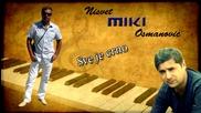 Nisvet Miki Osmanovic - 2015 - Sve je crno (hq) (bg sub)