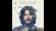 Manuel Carrasco - Porque