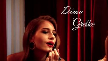 Dima - Greške (оfficial Hd video) 2019