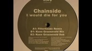 Tiesto - Chainside - Iwould die for you