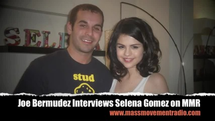 Joe Bermudez Interviews Selena Gomez on Mass Movement Radio