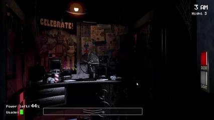 Five Nights at Freddy's нощ- 3 и 4 4-0 все още непобеден