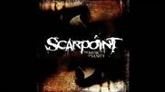 Scarpoint - Bleeding Me Dry ( The Mask Of Sanity-2011)