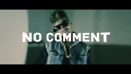 No Comment feat. Играта, Pavell & Venci Venc' and X - Okay The Remix (official Hd Video)