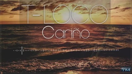 T-loco - Carino (produced by Thrace Music) - 2013