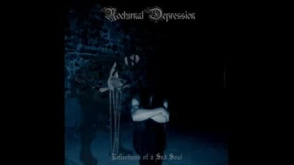 Nocturnal Depression - Her Ghost Haunts These Walls