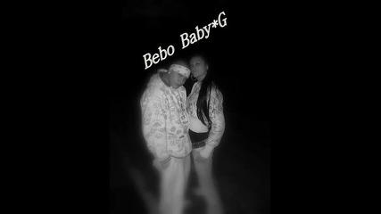 * Текст * Baby G &i Bebo - С Мен Ще Откачиш (studiobuster)