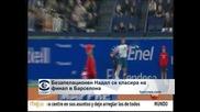 Безапелационен Надал се класира на финал в Барселона