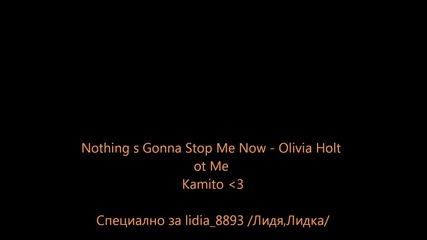 Olivia Holt- Nothing s Gonna Stop Me Now