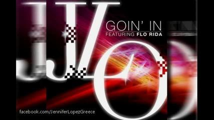Jennifer Lopez ft. Flo Rida- Goin In (new 2012)