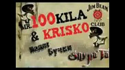 100 Kila feat. Krisko - Padat Buchki Remix Prod. by Jay Cee