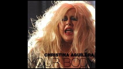 Christina Aguilera - Your Body (2012)