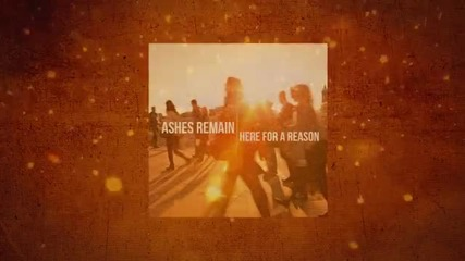 Ashes Remain - Here for a Reason (official Lyric Video+ Превод )