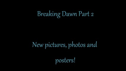 Breaking Dawn 2 | New Pictures