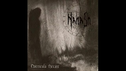 Nahash - Nocticula Hecate