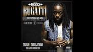 H O B O ! Ace Hood - Bugatti (ft. Rick Ross & Future)