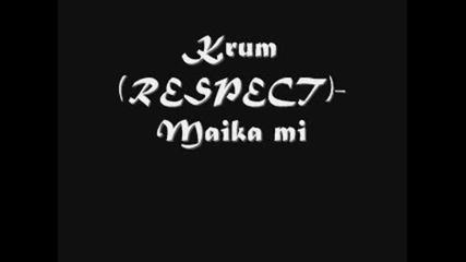 Крум (respect) - Mайка ми