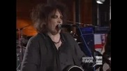 The Cure - Just Like Heaven (aol Sessions)