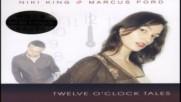 Niki King & Marcus Ford Twelve O Clock Tales