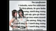 The Veronicas - I Can`t Stay Away + Lyrics