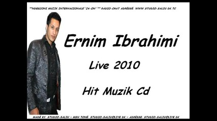 !!! New!!! Ernim Ibrahimi Hit Muzik 2010 Made By Studio Saliu !!!new !!!