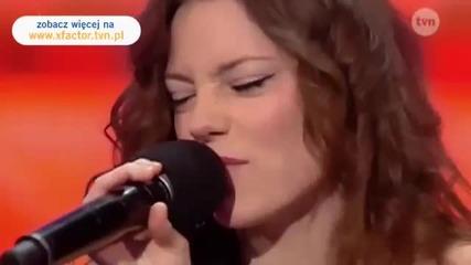 Прекрасно изпълнение на 19 годишната Paulina Czapla: X - Factor 2011 ( Полша )
