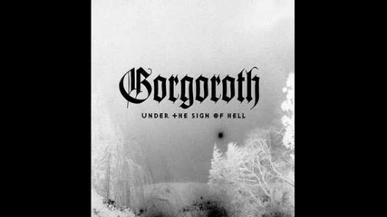 Gorgoroth - The Devil Is Calling