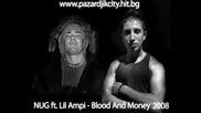Nug Ft Lil Ampi - Blood And Money